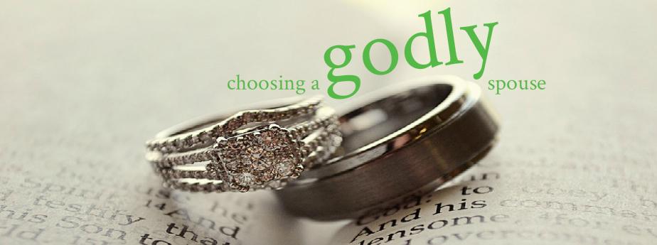 Choosing a Godly Spouse